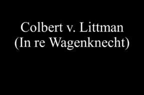 Colbert v. Littman (In re Wagenknecht)